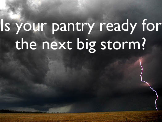 Is Your Pantry Ready for the Next Big Storm?